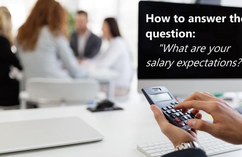 'what Are Your Salary Expectations?' Here Are The Best Ways To Answer!