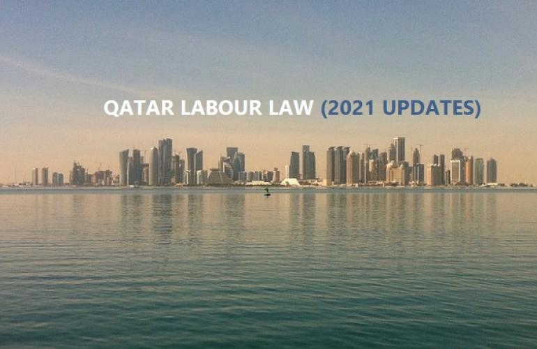 Confused About Qatar's New Labour Law? Read These Faq 2021 Updates!