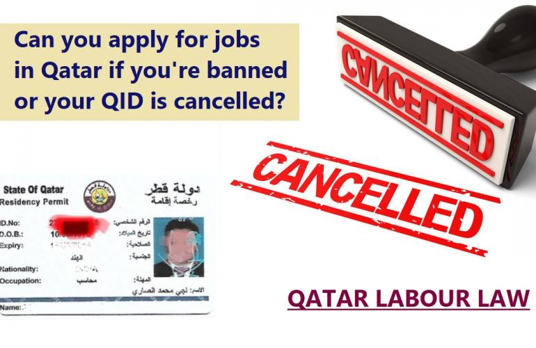 Can You Still Apply For Jobs In Qatar If Your Residence Permit Is Cancelled Or Banned?